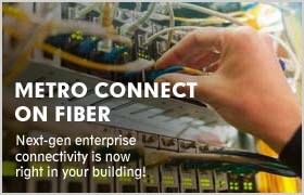 Metro Connect on Fiber